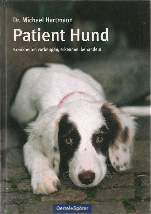 Buchcover Patient Hund von Dr. Michael Hartman